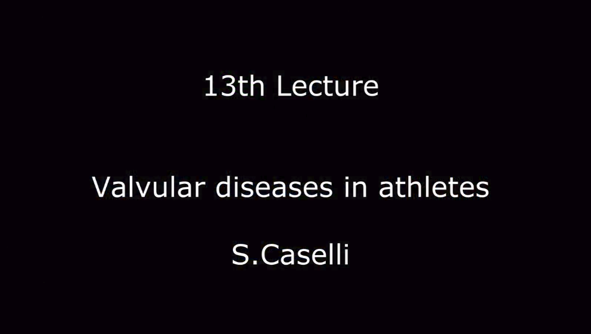 Valvular Diseases in athletes S.Caselli