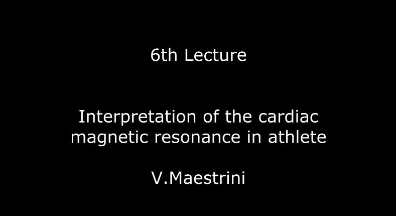 Interpretation of the cardiac magnetic resonance in athlete V.Maestrini