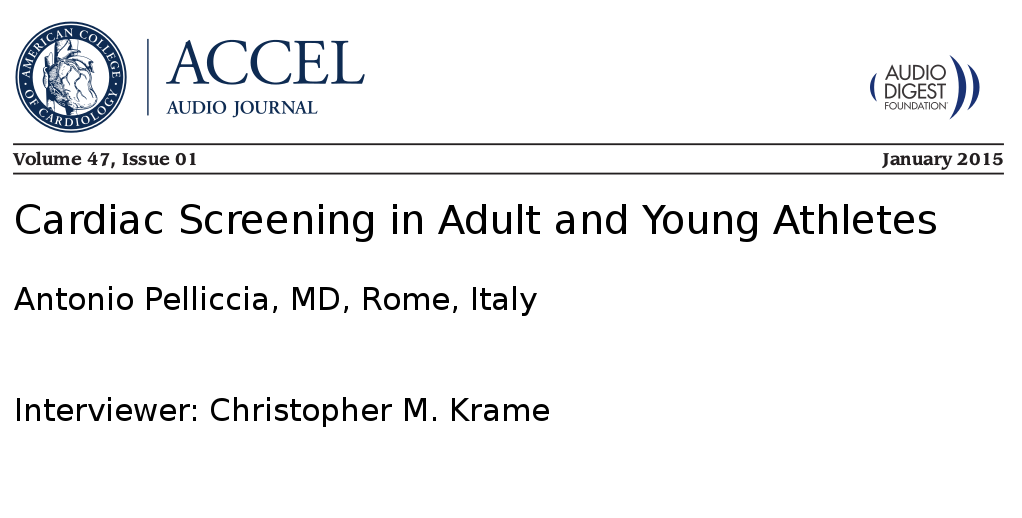 Cardiac Screening in Adult and Young Athletes