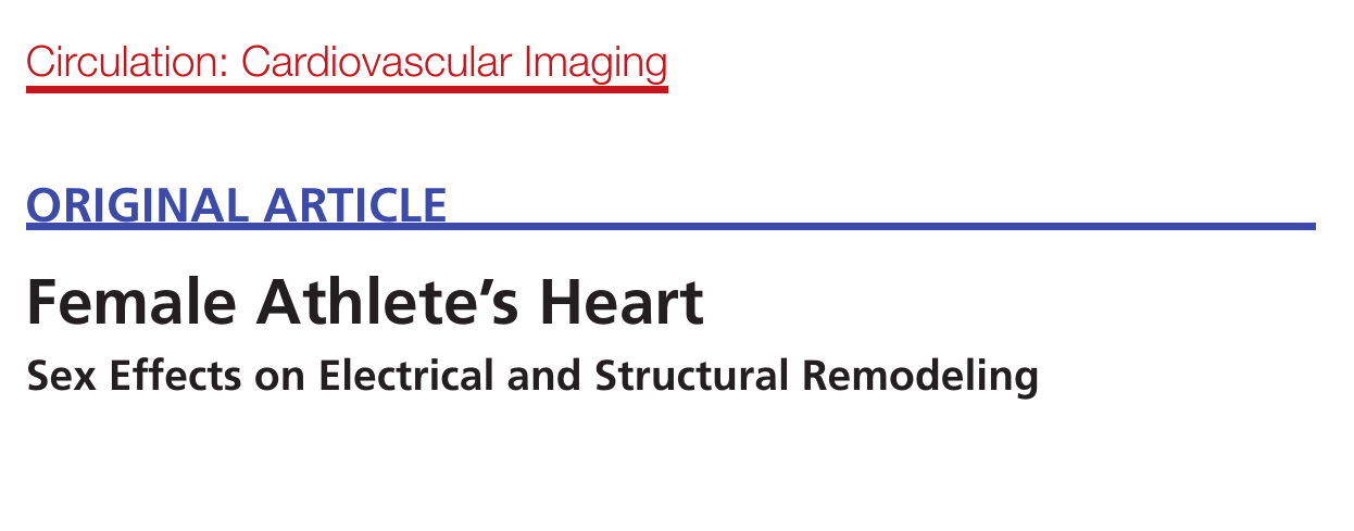 Female Athlete's Heart - Sex Effects on Electrical and Structural Remodeling
