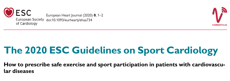The 2020 ESC Guidelines on Sport Cardiology - How to prescribe safe exercise and sport participation in patients with cardiovascular diseases