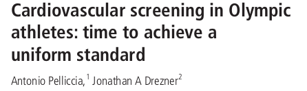 Cardiovascular screening in Olympic athletes: time to achieve a uniform standard
