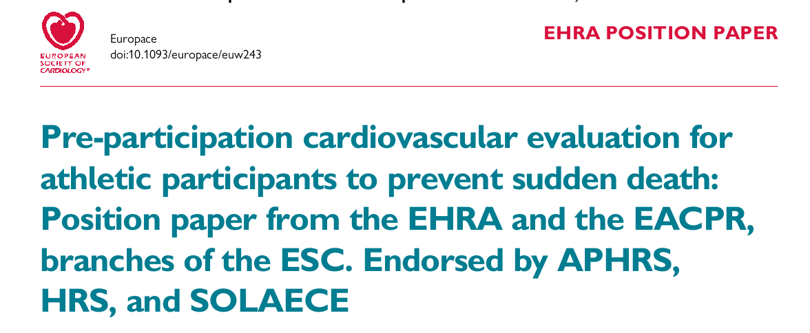 Pre-participation cardiovascular evaluation for athletic participants to prevent sudden death: Position paper from the EHRA and the EACPR, branches of the ESC. Endorsed by APHRS, HRS, and SOLAECE