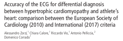 Accuracy of the ECG for differential diagnosis between hypertrophic cardiomyopathy and athlete's heart: comparison between the European Society of Cardiology (2010) and International (2017) criteria