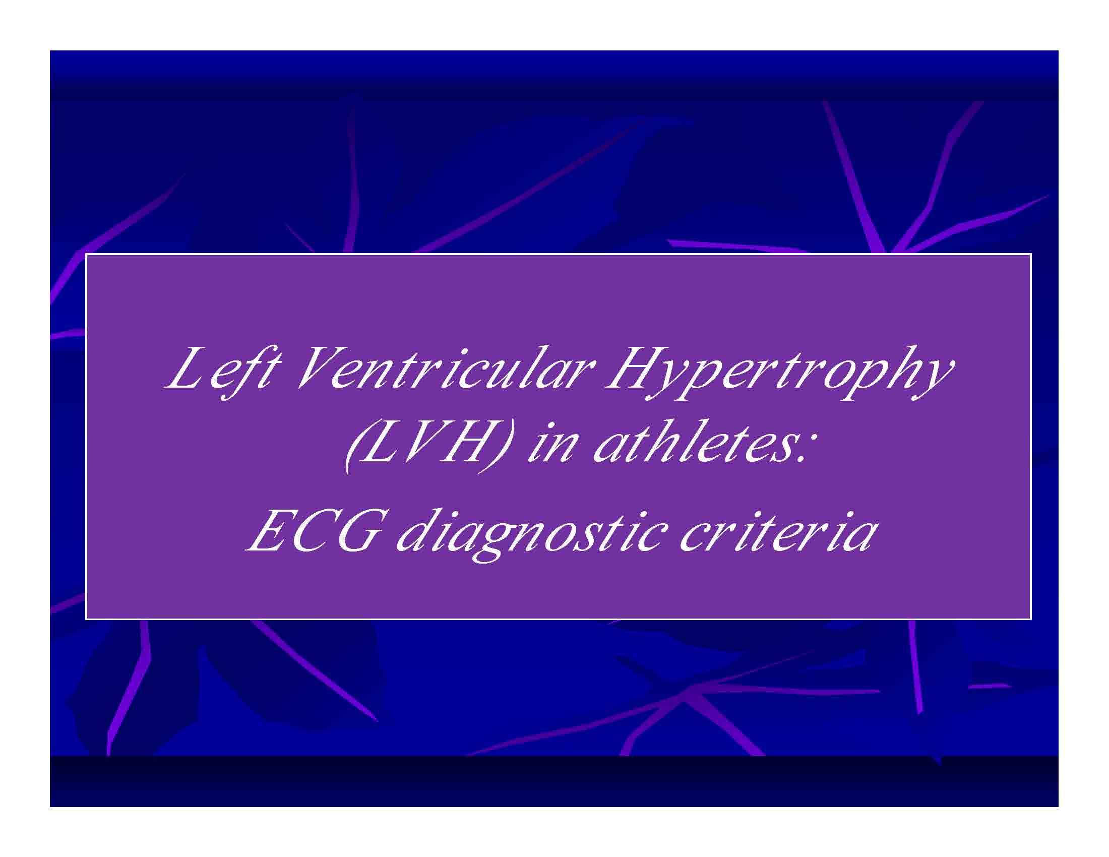Left Ventricular Hypertrophy (LVH) in athletes